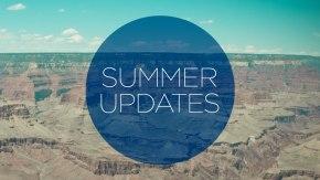 Summer 2014 Updates!